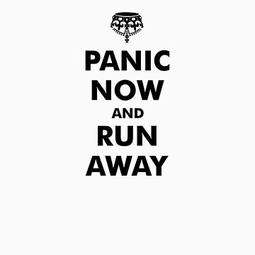 Panic Now & Run Away by watersoluble