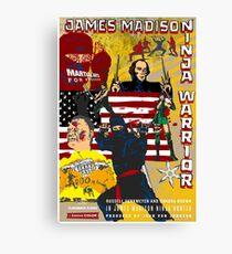 James Madison - Ninja Warrior! Canvas Print