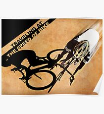 Traveling at the speed of bike retro illustration Poster