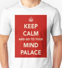 Keep Calm and Go to Your Mind Palace T-Shirt