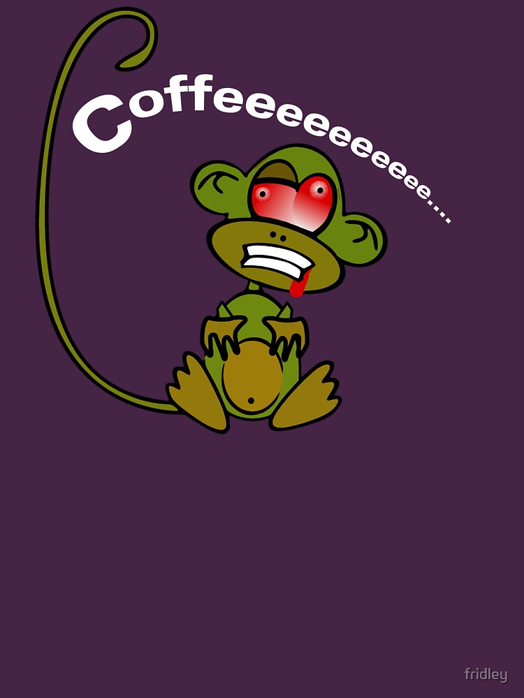 Coffee Monkey - Monday mornings... by fridley