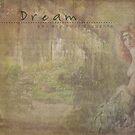 D R E A M  by dovey1968