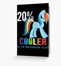 20% cooler in 10 seconds flat Greeting Card