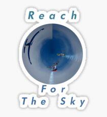 Reach For The Sky Design Sticker