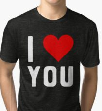 LOVE YOU Tri-blend T-Shirt