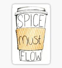 Spice Must Flow Sticker