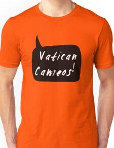 Vatican Cameos! (White text)  Unisex T-Shirt