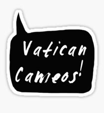 Vatican Cameos! (White text)  Sticker