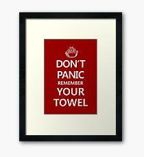 DON'T PANIC Framed Print
