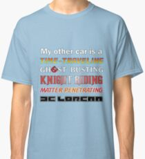 My Other Car Classic T-Shirt