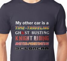 My Other Car Unisex T-Shirt