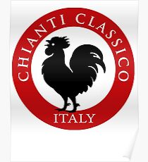 Black Rooster Italy Chianti Classico  Poster