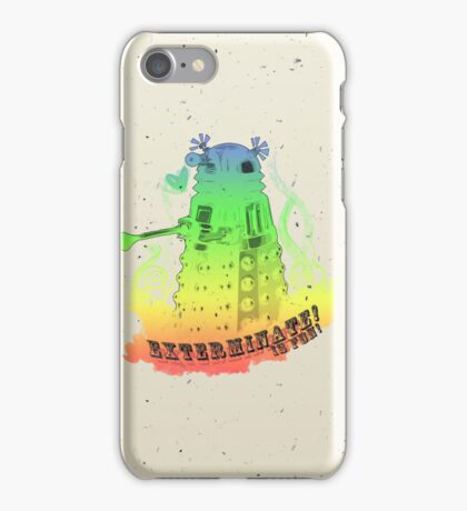 EXTERMINATE is fun! iPhone Case/Skin