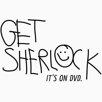 Get Sherlock - it's on DVD. by fuesch