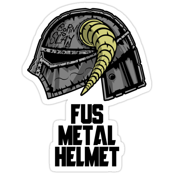 FUS METAL HELMET by FAMOUSAFTERDETH