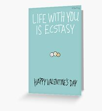 Life With You is Ecstasy Greeting Card
