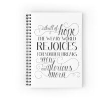A Thrill Of Hope Notebook Spiral Notebook