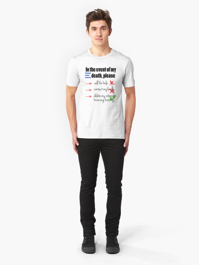 Alternate view of In the Event of My Death (Humour / Humor) Slim Fit T-Shirt