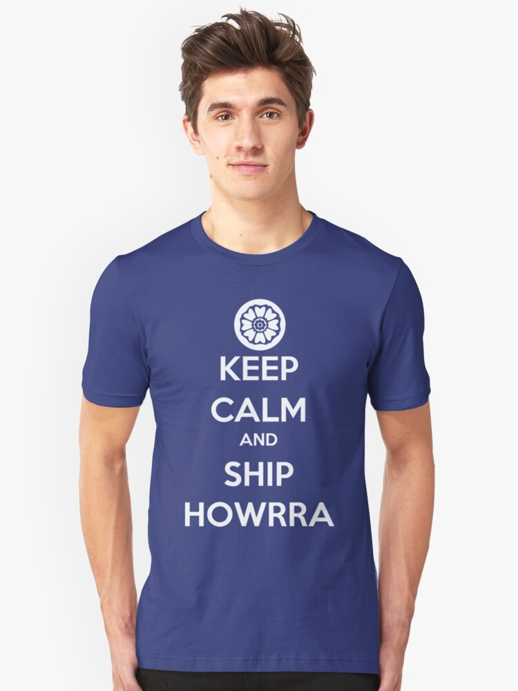 Keep Calm and Ship Howrra! Verison 2 (White Lotus Symbol) Unisex T-Shirt Front