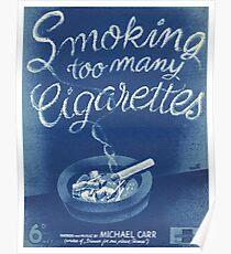 SMOKING TOO MANY CIGARETTS (vintage illustration) Poster