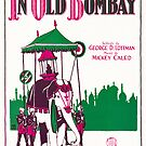 IN OLD BOMBAY (vintage illustration) by ART INSPIRED BY MUSIC