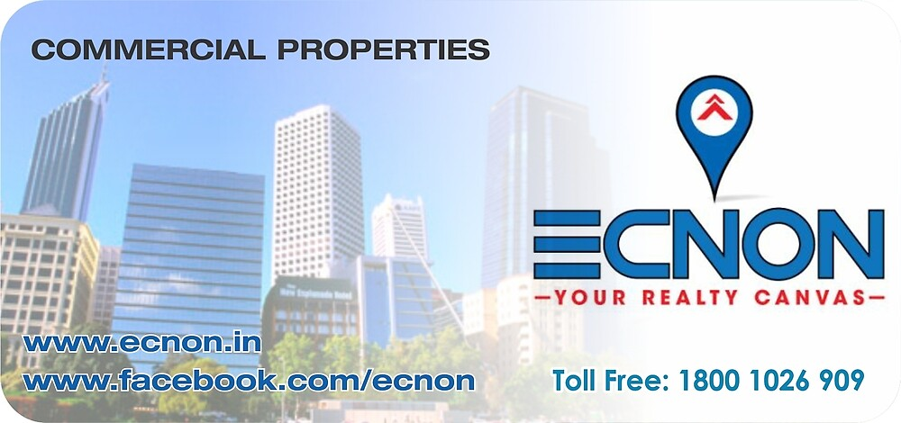 ECNON-Your Realty Canvas : Commercial Properties in Delhi NCR by ecnon