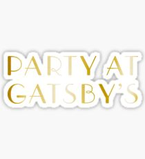 Party at Gatsby's Sticker