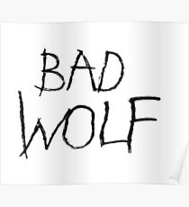 Bad Wolf Poster