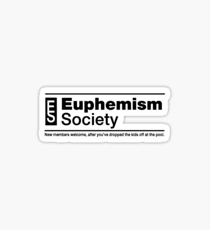 Euphemism Society Tee Sticker