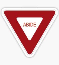Abide [Tee & Case] Sticker