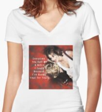 Every Time You Call Me A Bitch.... Women's Fitted V-Neck T-Shirt