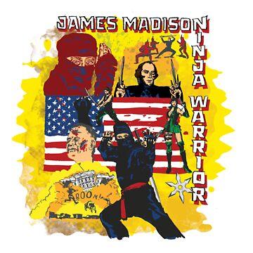 James Madison - Ninja Warrior! t-shirt by badassdigest