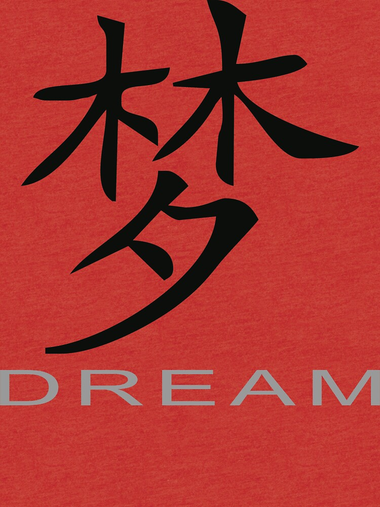 Chinese Symbol For Dream T Shirt Tri Blend T Shirt By Asiant Shirts