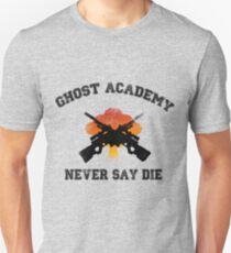 Ghost Academy - Never Say Die T-Shirt