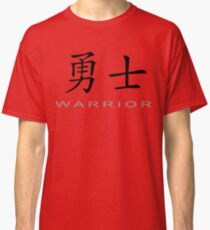 Chinese Symbol for Warrior T-Shirt Classic T-Shirt