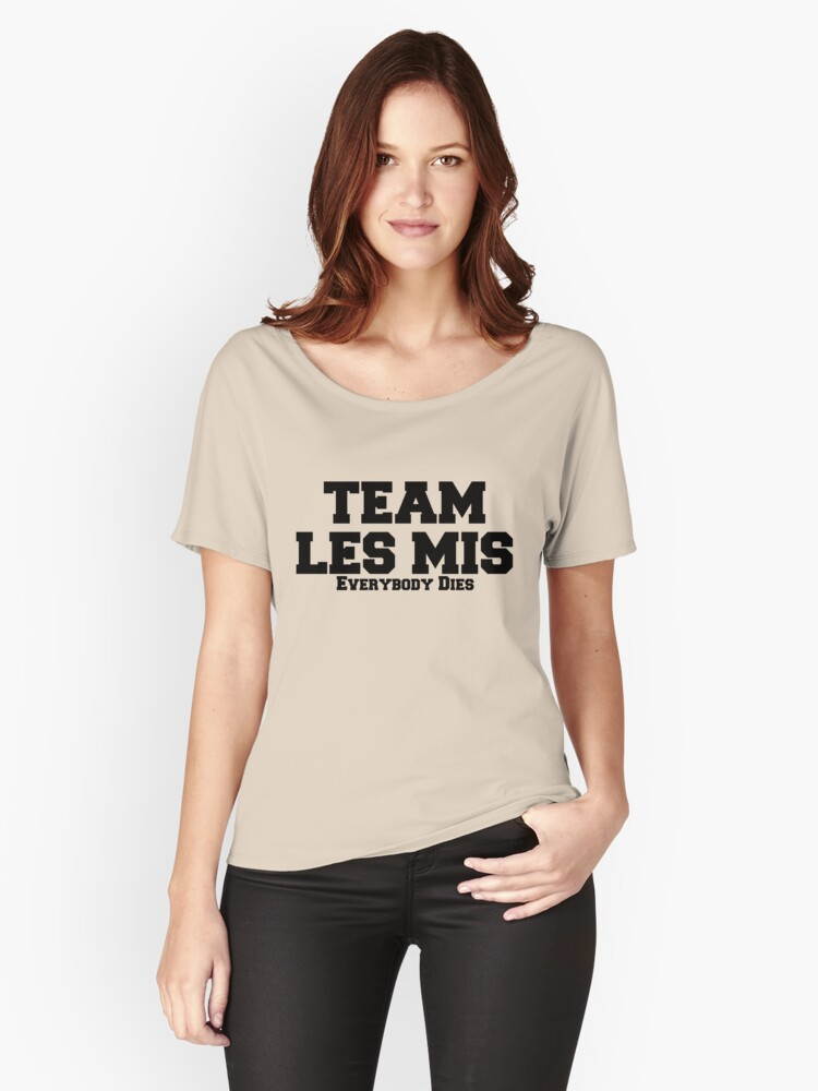 Team Les Mis Women's Relaxed Fit T-Shirt Front