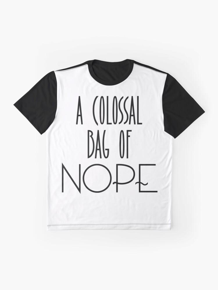 Alternative Ansicht von Eine kolossale Tüte Nö Grafik T-Shirt