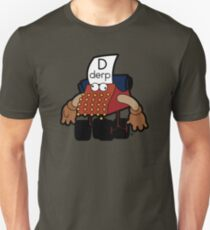 D Is For Derp Unisex T-Shirt