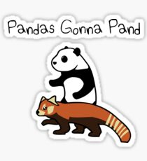 Pandas and Red Pandas Gonna Pand Sticker