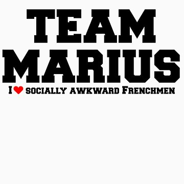 Team Marius by freakedoutgeek