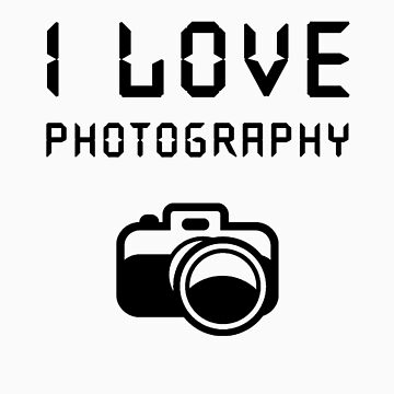 I love Photography by lrenato