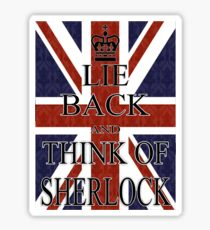 Lie Back and Think of Sherlock Sticker