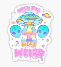Wish You Were Weird (pastel) Sticker