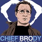 Cool Story Chief Brody by clockworkmonkey