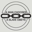 Man or Slave (Black) by Midgetcorrupter