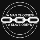 Man or Slave (White) by Midgetcorrupter
