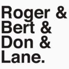 Roger & Bert & Don & Lane Mad Men T-Shirt by tcn33