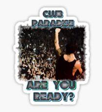 Drake - Club Paradise 2 Sticker