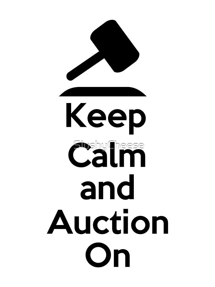 Keep Calm - Auction by SlushyCheese