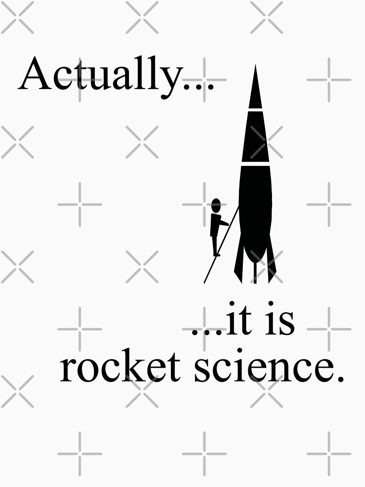 Eigentlich ... es ist Raketenwissenschaft. von funkyworm